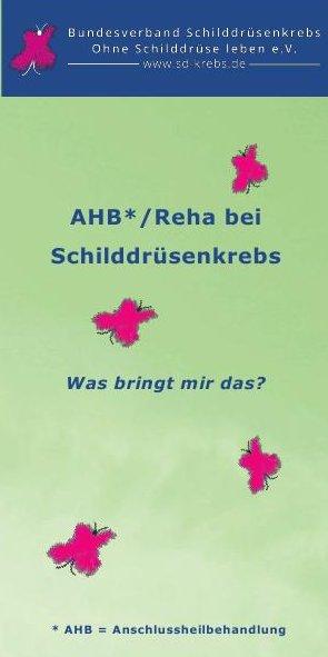 Vorschau des Faltblattes AHB*/Reha bei Schilddrüsenkrebs