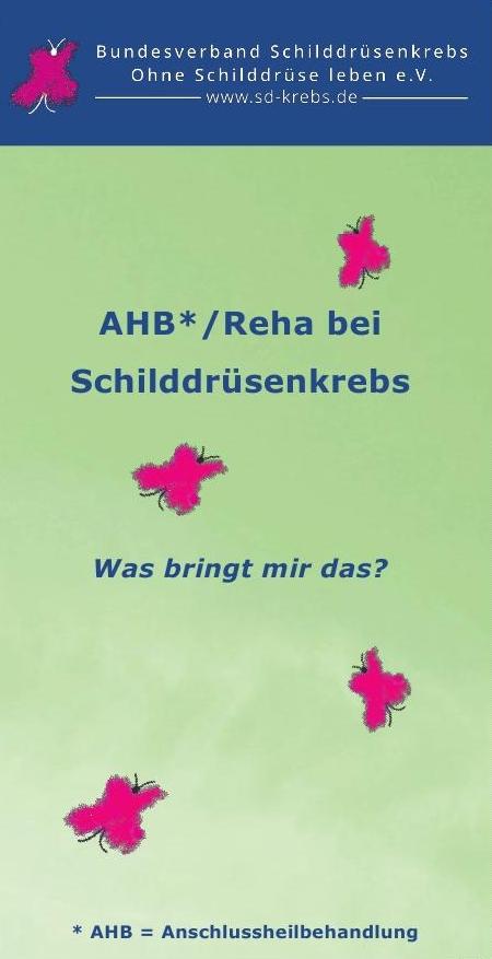 Titel des Faltblattes AHB* / Reha.