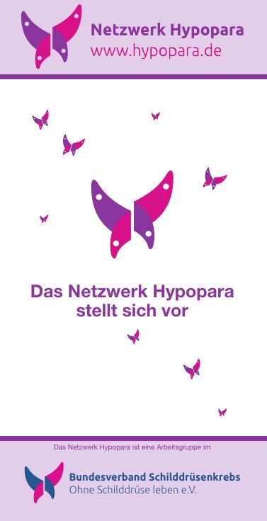 Titel des Faltblattes: Das  Netzwer Hypopara stellt sich vor.